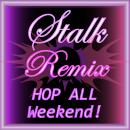 Saturday Stalk Hop