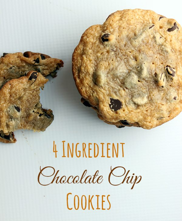 Soft chocolate chip cookies with only 4 ingredients.