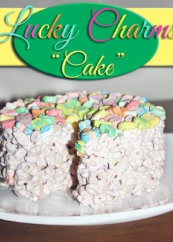 """Lucky Charms """"Cake"""" Recipe"""