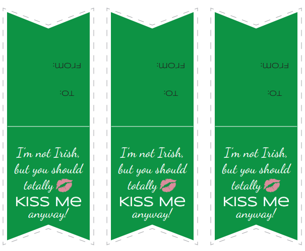 I'm not Irish, but you should totally kiss me anyway! #Printable Gift Tags #StPatricksDay