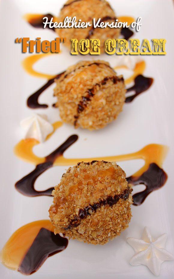 Healthier Fried Ice Cream #recipe #HoneyBunchesGreek