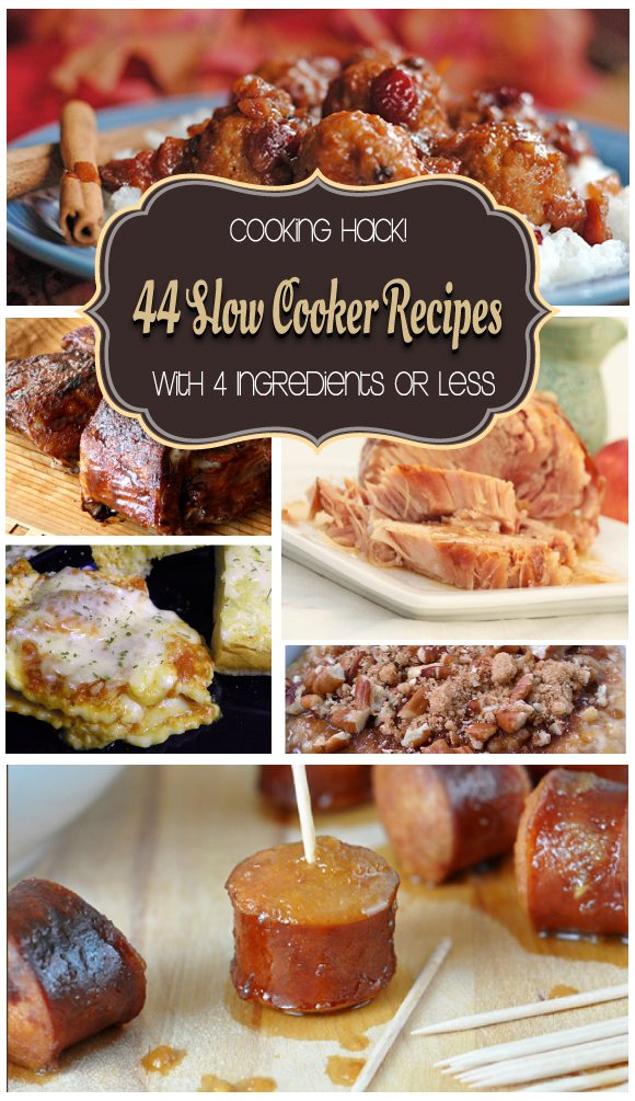 44 Slow Cooker #Recipes with 4 Ingredients or Less