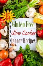 15 Gluten Free Slow Cooker Sunday Dinner Recipes