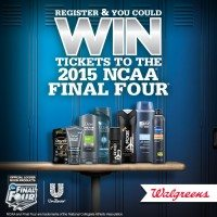 Win Tickets to 2015 NCAA® Final Four® & Earn a $5 Walgreens GC with Unilever