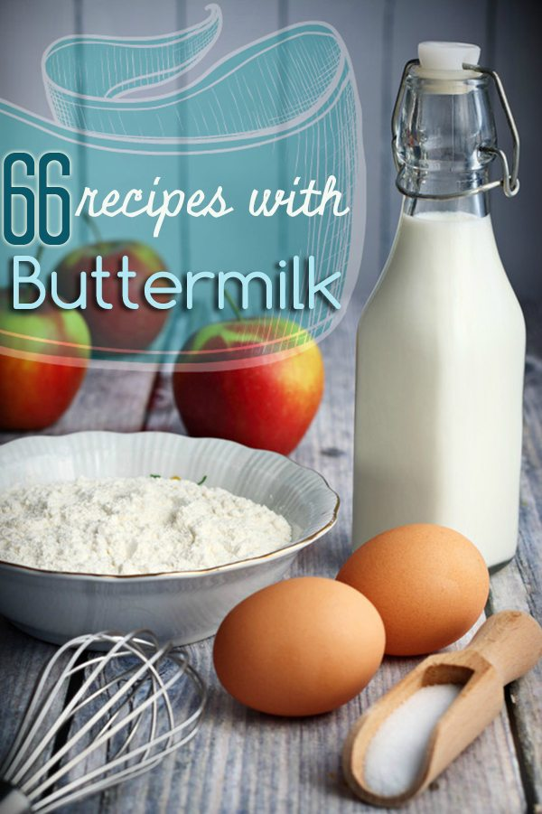 66 Recipes made with buttermilk