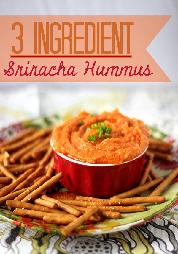 3 Ingredient Sriracha Hummus