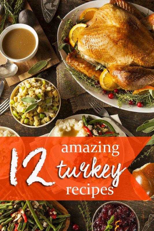 12 amazing turkey recipes for Thanksgiving