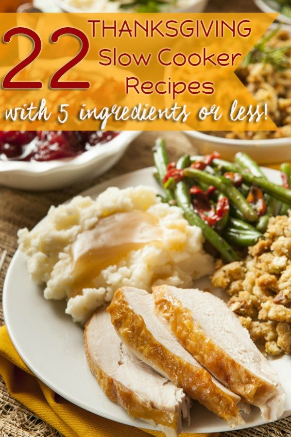 slow cooker thanksgiving recipes with 5 ingredients or less