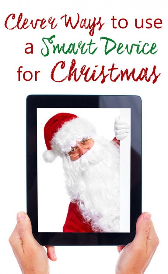 Clever Ideas to use smart devices for Christmas