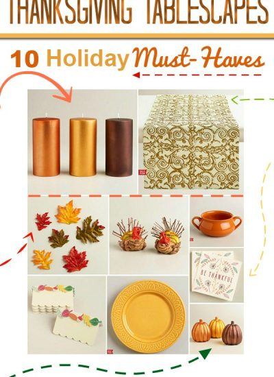 Thanksgiving Tablescapes: 10 Holiday Must Haves