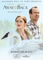 Seeking Heartwarming Family Friendly Movies? Catch AWAY & BACK on the Hallmark Channel!