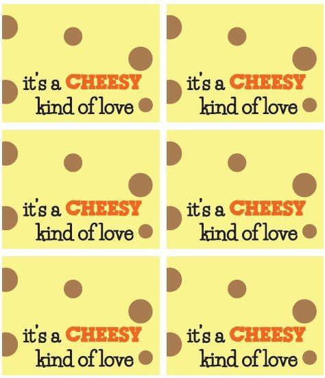 cheesy love printable