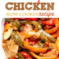 Easy Veggie Packed Dinner: Fajita Slow Cooker Chicken