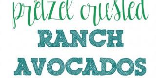 Pretzel Crusted Ranch Baked Avocados