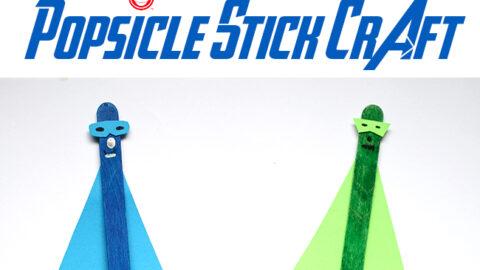 Superhero Popsicle Stick Craft for Kids