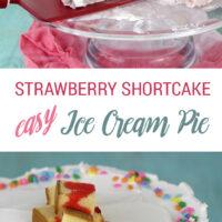 Strawberry Shortcake Ice Cream Pie Recipe