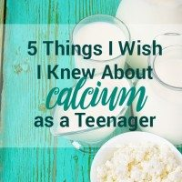 5 Things I Wish I Knew About Calcium as a Teenager
