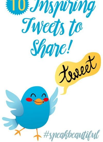 10 Tweets To Share to Inspire Others