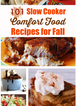 101 Comfort Food Slow Cooker Recipes for Fall