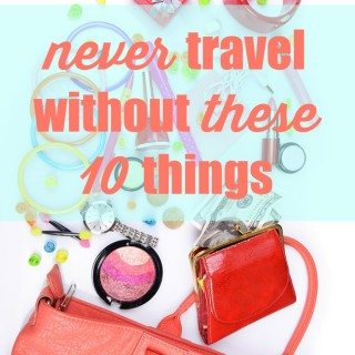 10 things to never forget to keep in your handbag when traveling!
