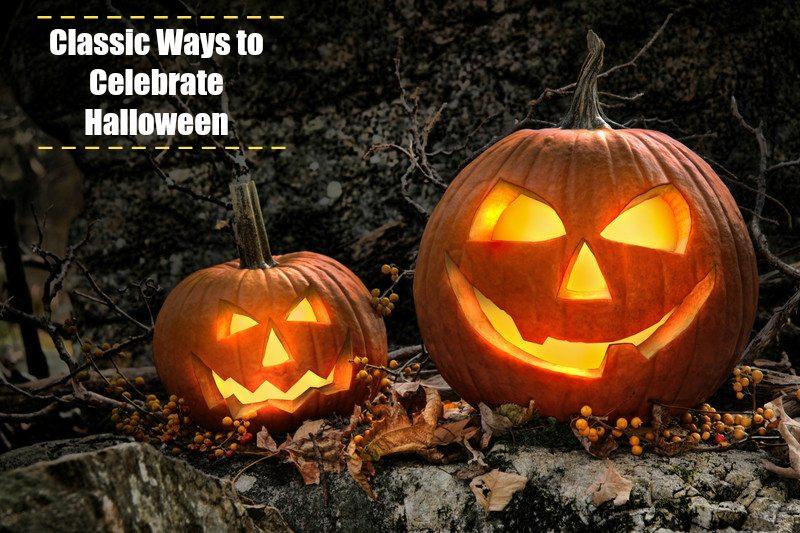 7 classic ways to celebrate Halloween