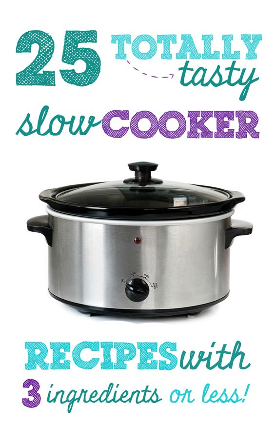 Slow Cooker Recipes with 3 Ingredients or Less