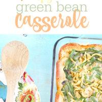 Classic Green Bean Casserole Just Got Upgraded