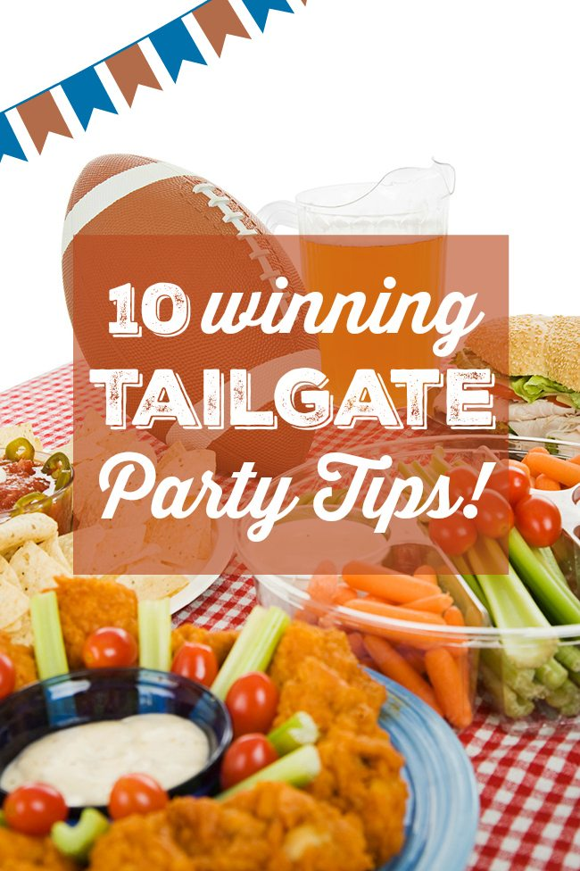 Perfect for the Superbowl! 10 Winning Tailgate Party Tips Made Easy