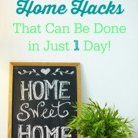These 3 Home Hacks Can Be Done in Just a Day