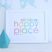 You Are My Happy Place Wall Art Printable