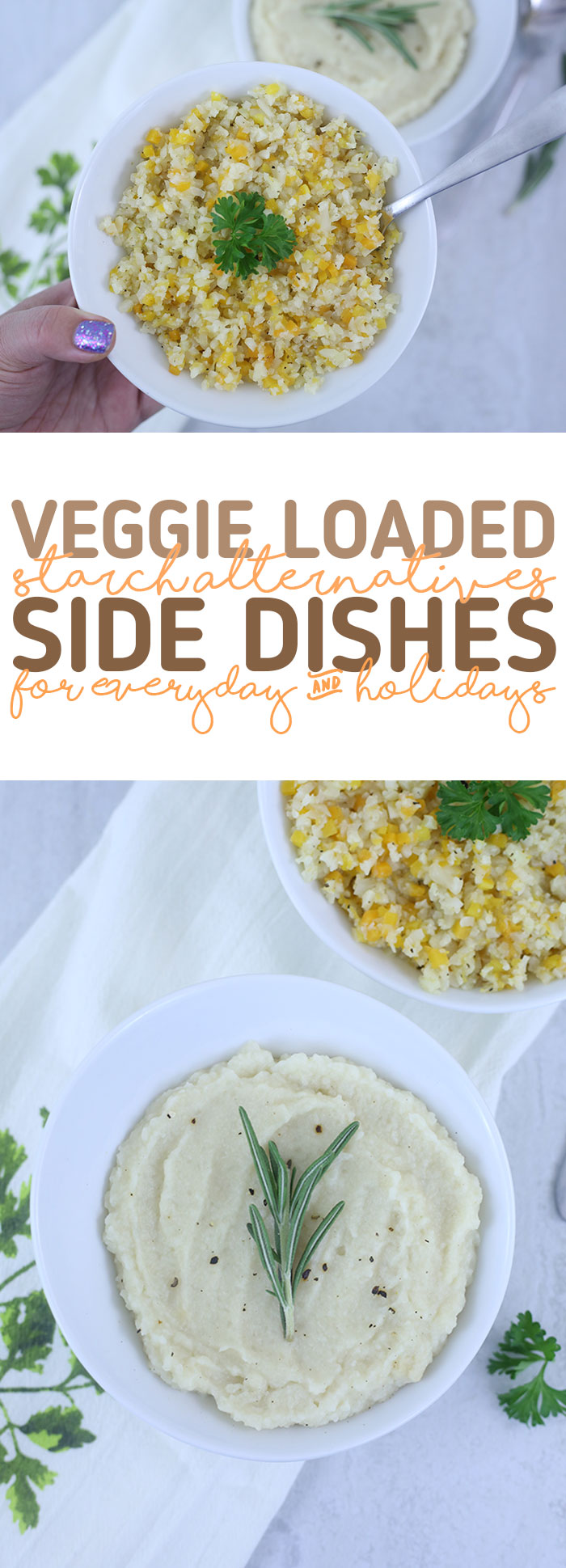 Veggie loaded side dishes that make great starch alternatives. Side dishes for every day and the holidays.