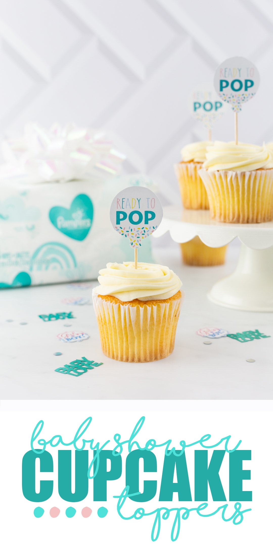 "❇️Download my free ""Ready To Pop"" cupcake toppers to take your next baby shower to the next level of cuteness by clicking the image and check out the Pampers deal happening all month at Sam's Club! #ad #AllMonthForMom"