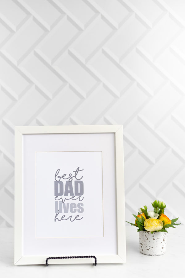 Celebrate How Incredible Dad Is with Printable Wall Art