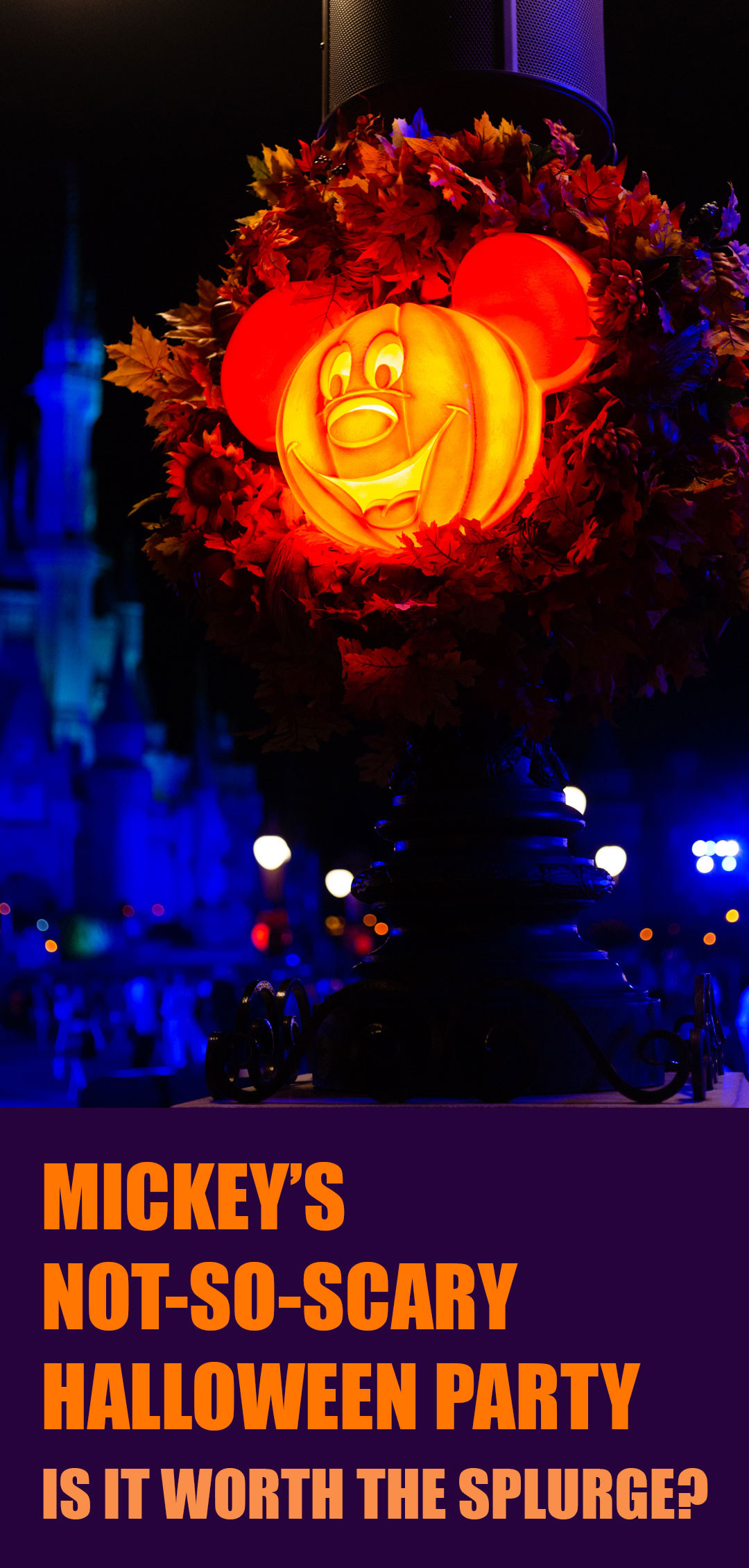 Is Mickey's Not So Scary Halloween Party at Magic Kingdom worth the splurge?