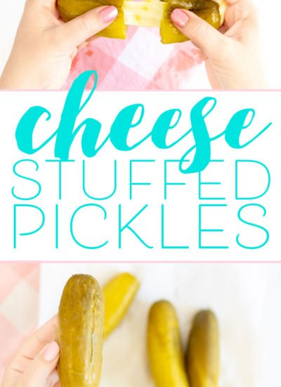 Cheese stuffed pickles!