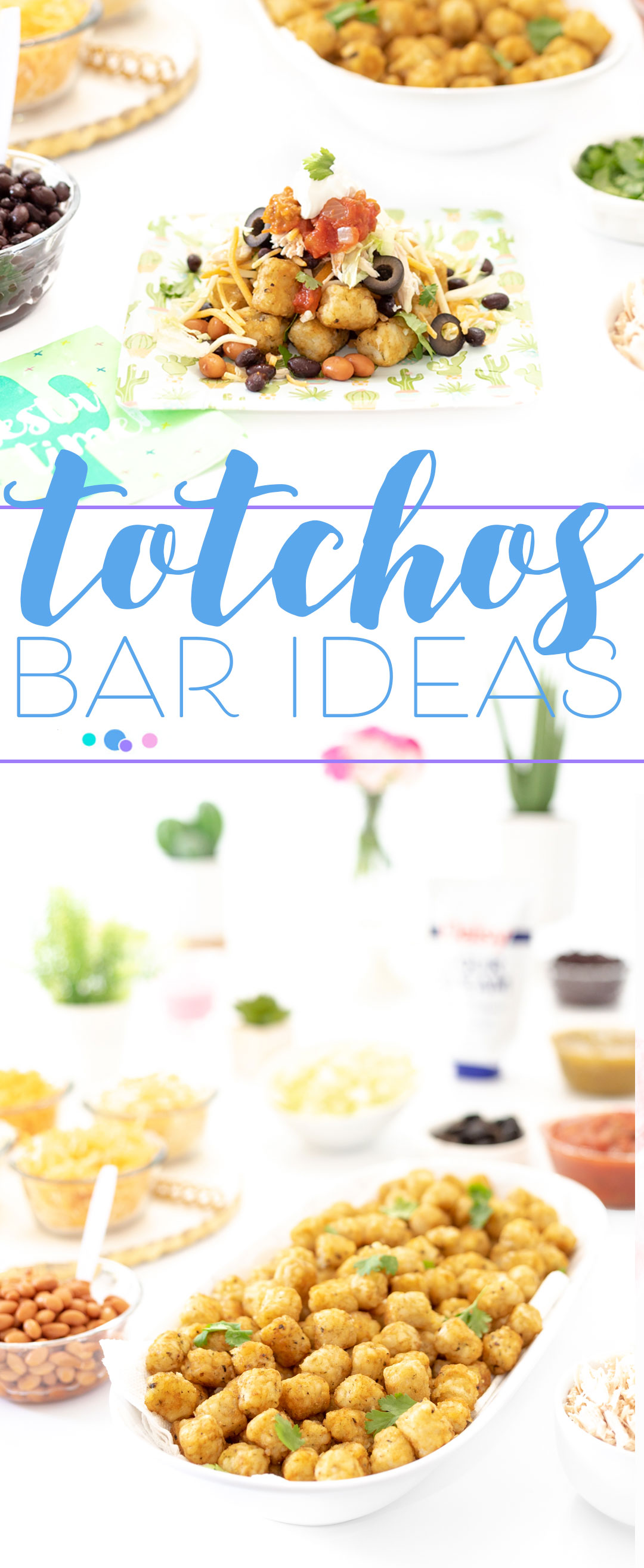 totchos bar topping ideas for the entire family