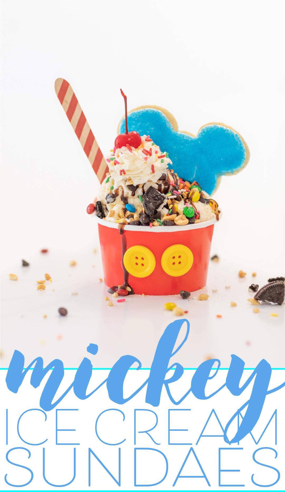 Disney inspired Ice Cream Sundaes you can make.