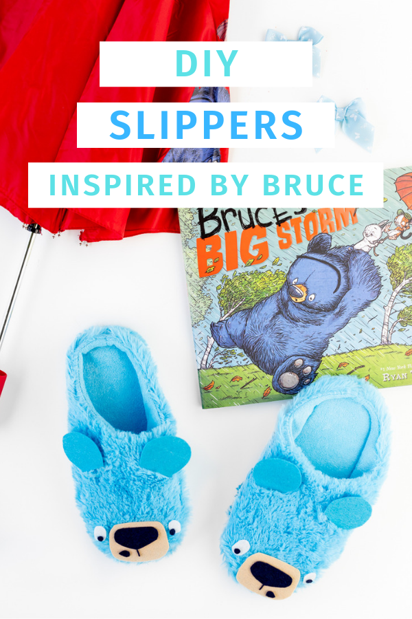 DIY Bear Slippers that are no-sew. Inspired by Bruce from the Mother Bruce book series.