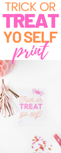 Trick or Treat Yo Self Free Printable Party Sign.