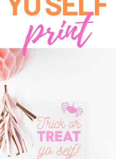 Trick or Treat Yo Self Free Printable Party Sign.
