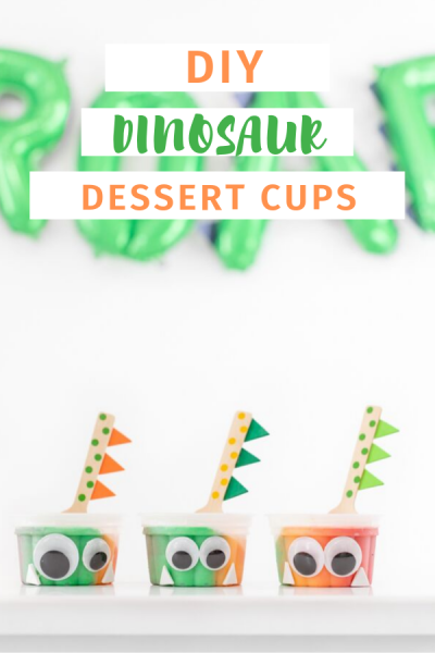 Dinosaur Party Food. Make sure Dino Dessert Cups with these super fun DIY.