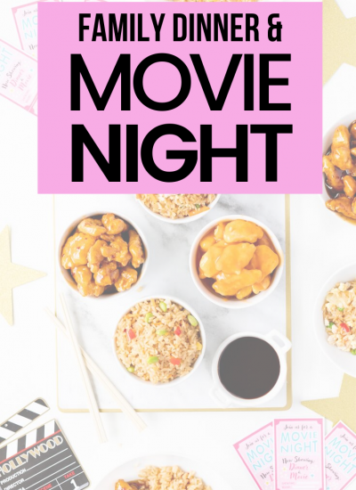 family friendly ideas for a movie night and dinner in.