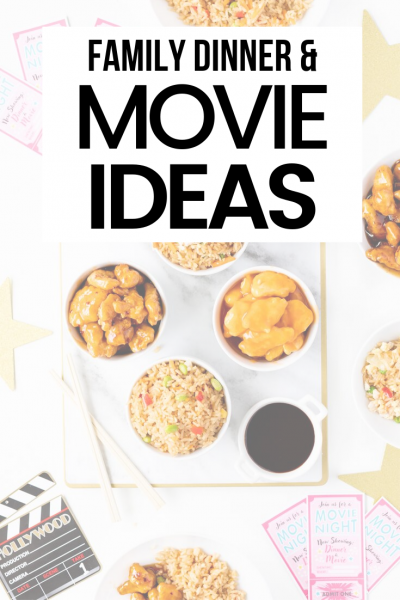 Movie night in with dinner for families. All the ideas you need.