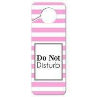 Do Not Disturb Striped Pink and White Door Knob Sign