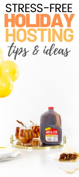 Stress Free Holiday Hosting Tips