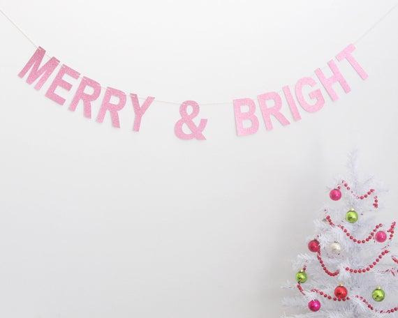 Pink Merry & Bright Christmas Garland