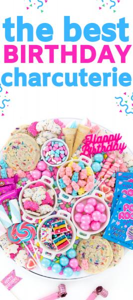 birthday charcuterie